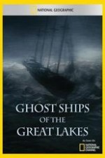 National Geographic Explorer Ghost Ships Of The Great Lakes