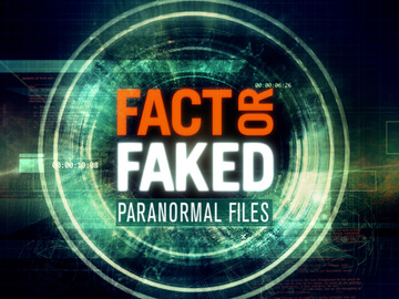 Fact Or Faked: Paranormal Files: Season 3