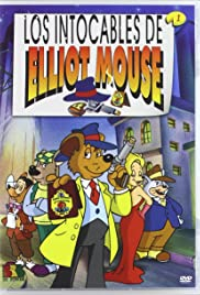 The Untouchables Of Elliot Mouse