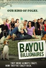 Bayou Billionaires: Season 1