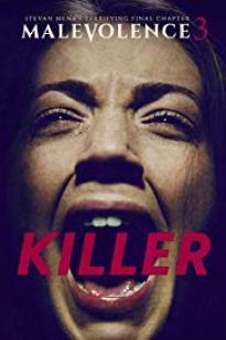 Malevolence 3: Killer (2018)