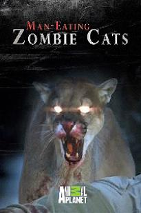 Man-eating Zombie Cats