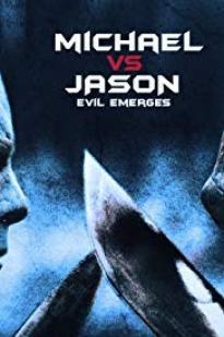 Michael Vs Jason: Evil Emerges