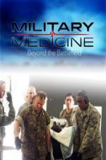 Military Medicine: Beyond The Battlefield