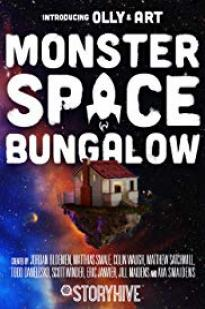 Monster Space Bungalow