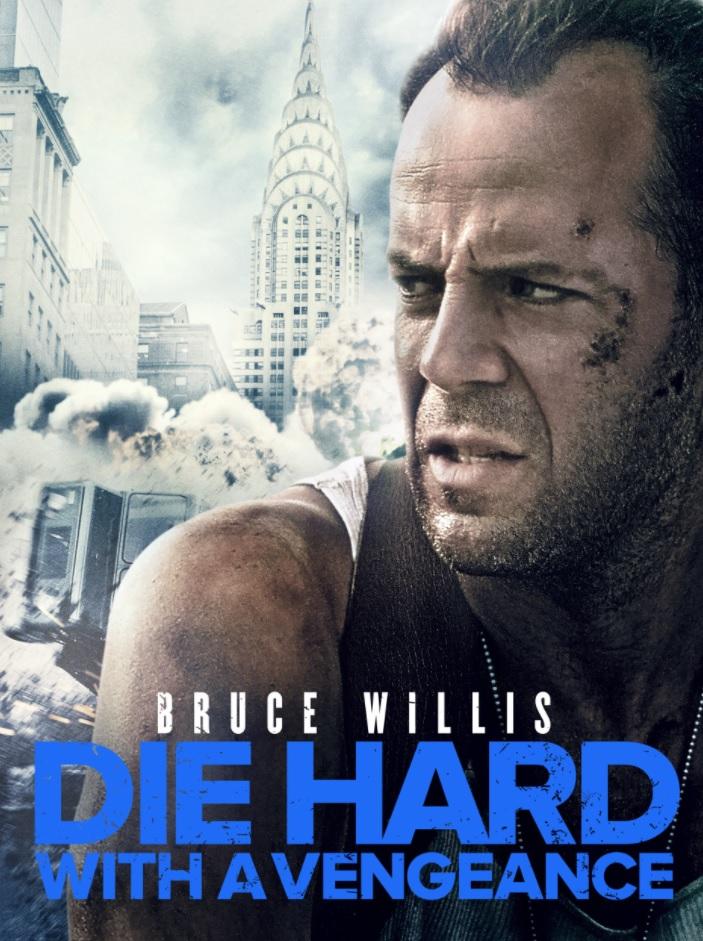 Die Hard 3: Villains With A Vengeance