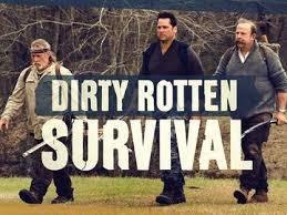 Dirty Rotten Survival : Season 1