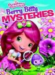 Strawberry Shortcake: Berry Bitty Mysteries