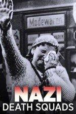 Nazi Death Squads: Season 1