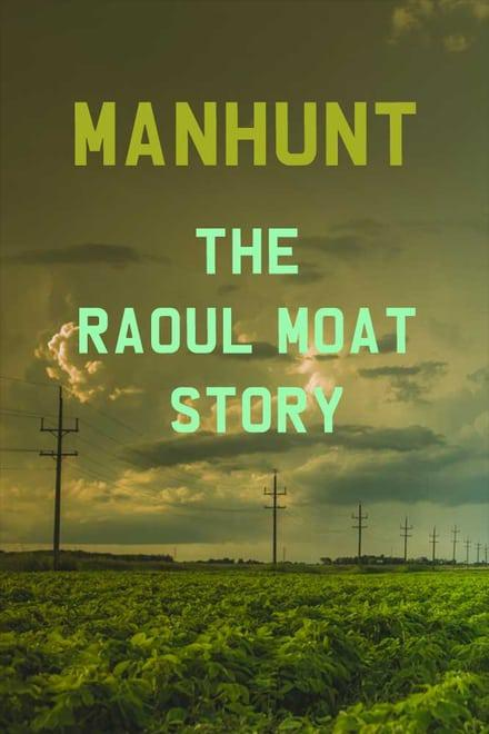 Manhunt: The Raoul Moat Story