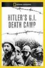 National Geographic Hitlers Gi Death Camp