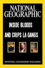 National Geographic Inside Bloods And Crips La Gangs