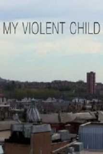 My Violent Child