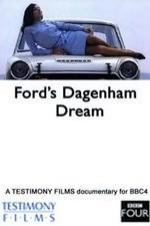 Ford's Dagenham Dream