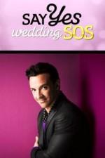 Say Yes: Wedding Sos: Season 1