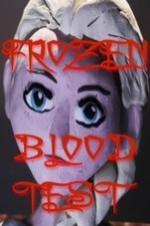 Frozen Blood Test