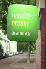 Benefits Britain: Life On The Dole: Season 2