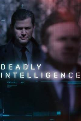 Deadly Intelligence: Season 1