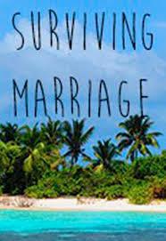Surviving Marriage: Season 1