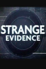 Strange Evidence: Season 1
