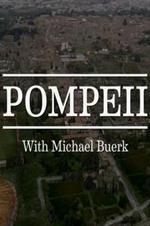 Pompeii: With Michael Buerk