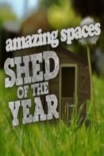 Amazing Spaces Shed Of The Year: Season 3