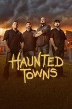 Haunted Towns: Season 1