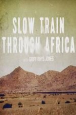 Slow Train Through Africa: Season 1