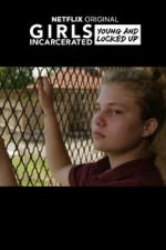 Girls Incarcerated: Season 1
