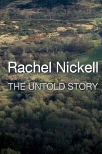 Rachel Nickell: The Untold Story