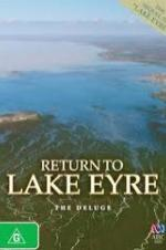Return To Lake Eyre The Deluge