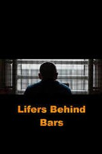 Lifers Behind Bars: Season 1