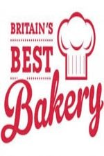 Britain's Best Bakery: Season 1