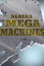 Alaska Mega Machines: Season 1