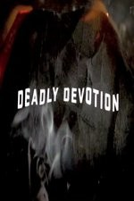Deadly Devotion:season 2