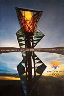 Salt Lake 2002: Stories Of Olympic Glory
