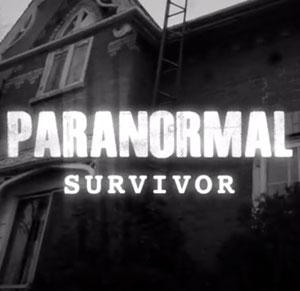 Paranormal Survivor: Season 1