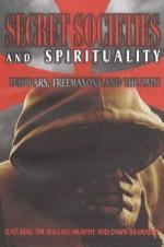 Secret Societies And Biblical Prophecy Vol 1