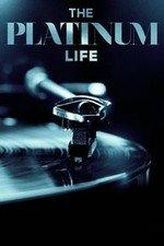 The Platinum Life: Season 1