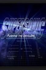 Supersonic: Pushing The Envelope