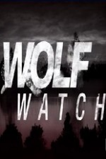 Wolf Watch: Season 3