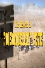 The Ballad Of Poisonberry Pete