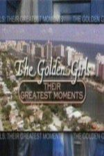 The Golden Girls: Their Greatest Moments