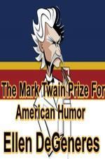 The Mark Twain Prize: Ellen Degeneres