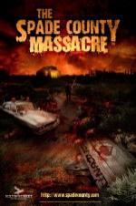 The Spade County Massacre