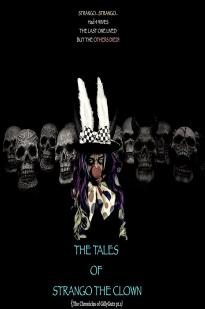 The Tales Of Strango The Clown (the Chronicles Of Gillygutz)