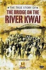 The True Story Of The Bridge On The River Kwai