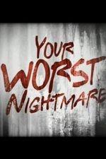 Your Worst Nightmare: Season 3