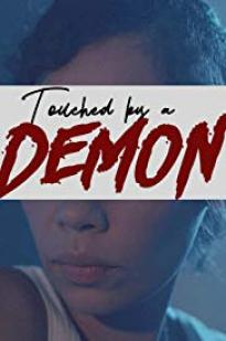 Touched By A Demon