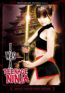 I Was A Teenage Ninja